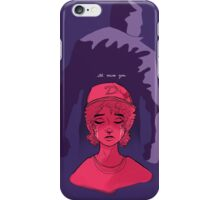 I'll Miss You iPhone Case/Skin