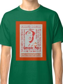 China Rocks....Tibet and all Capitalist Pigs Classic T-Shirt