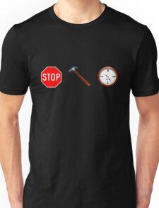 Stop! hammertime Unisex T-Shirt