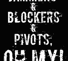 Jammers & Blockers & Pivots, OH MY! by Bec Stanley