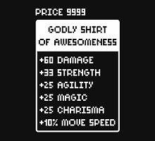 Godly Shirt Of Awesomeness Unisex T-Shirt