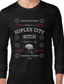 Suplex City, Bitch Long Sleeve T-Shirt