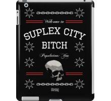 Suplex City, Bitch iPad Case/Skin