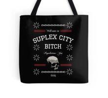 Suplex City, Bitch Tote Bag