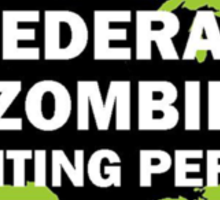 Federal/United States Zombie Hunting Permit 2015/2016 Sticker