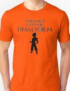 This Is Not Even My Final Form- SSJ GOKU Unisex T-Shirt