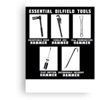Essential Oilfield Tools Canvas Print