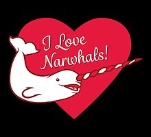 I Love Narwhals Heart by PepomintNarwhal