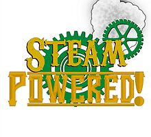 """Steam Powered!"" by radioactivve"