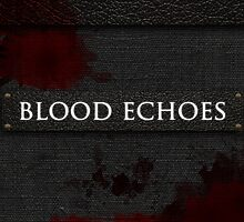 Blood Echoes Bag by ashplus