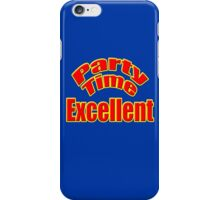 Wayne's World - Party Time Excellent Quote T-Shirt Sticker iPhone Case/Skin