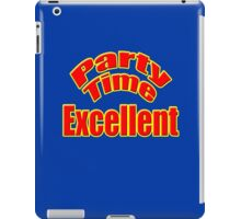 Party Time Excellent Quote T-Shirt Sticker iPad Case/Skin