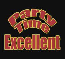 Wayne's World - Party Time Excellent Quote T-Shirt Sticker by deanworld