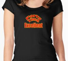 Party Time Excellent Quote T-Shirt Sticker Women's Fitted Scoop T-Shirt