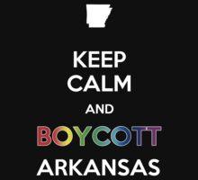 Keep Calm and Boycott Arkansas Kids Clothes