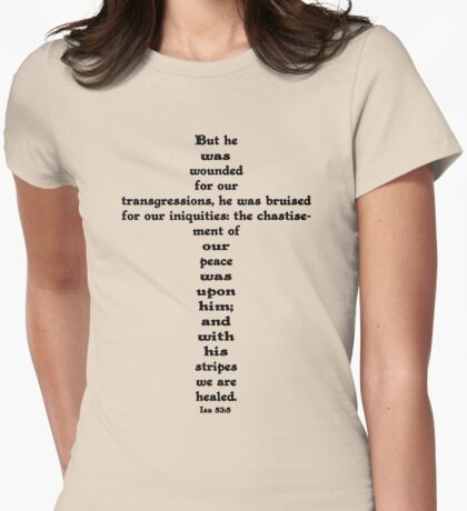 ISAIAH 53:5 cross Womens Fitted T-Shirt