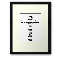 ISAIAH 53:5 cross Framed Print