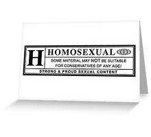 homosexual warning label Greeting Card