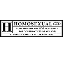 homosexual warning label Photographic Print