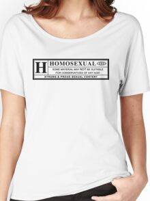 homosexual warning label Women's Relaxed Fit T-Shirt