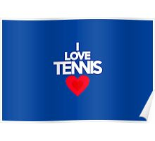 I love tennis Poster
