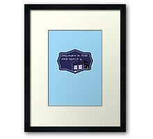 where do you want to start? Framed Print