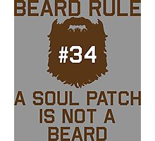 Beard Rule #34 A Soul Patch Is Not A Beard Photographic Print