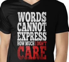 I Don't Care Mens V-Neck T-Shirt