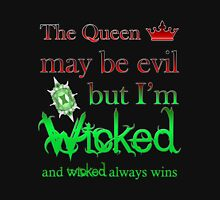 Once Upon A Time - The Queen May Be Evil But I'm Wicked And Wicked Always Wins Mens V-Neck T-Shirt