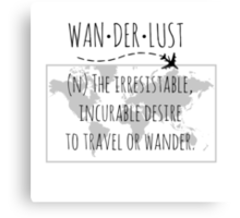 Wanderlust Tipography Canvas Print
