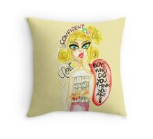 "Smirk-""boys who do you think you are?"" Throw Pillow"