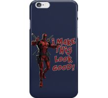 Deadpool - I Make This Look Good! iPhone Case/Skin
