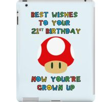 Happy Birthday - All grown up 21 iPad Case/Skin
