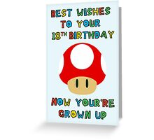 Happy Birthday - All grown up 18 Greeting Card