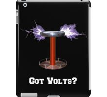 Got Volts? iPad Case/Skin