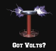 Got Volts? by brpbi