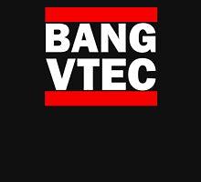 BANG VTEC Unisex T-Shirt
