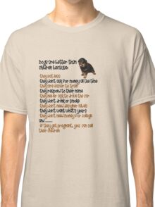Dogs Are Better Than Children Classic T-Shirt