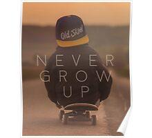 Never Grow Up Poster