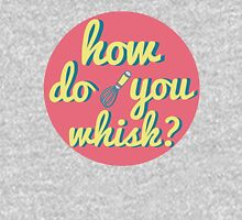 how do you whisk? Unisex T-Shirt