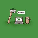 Log out by Randyotter