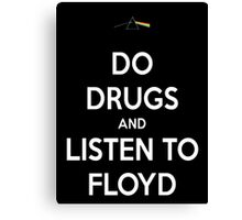 Listen to Floyd Canvas Print