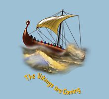 The Vikings are Coming design T-Shirt