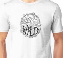 Love Her But Leave Her Wild Handlettering Unisex T-Shirt