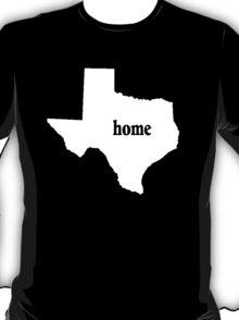 Texas Home Tshirts - Custom Made T-Shirt