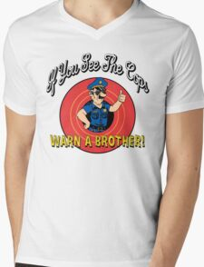 If You See The Cops Warn A Brother Mens V-Neck T-Shirt