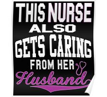 THIS NURSE ALSO GETS CARING FROM HER HUSBAND Poster