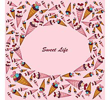 """A vector illustration with sweets and the text """"Sweet life"""". Cute background.  Color doodle background Photographic Print"""