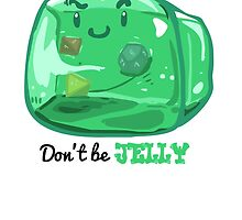 Gelatinous Cube - Don't Be Jelly (Light) by whimsyworks