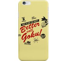 Better Call Goku! iPhone Case/Skin